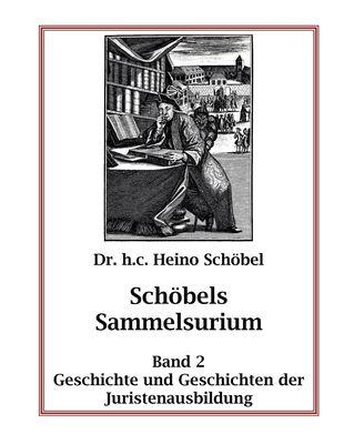 Schöbels Sammelsurium Band 2