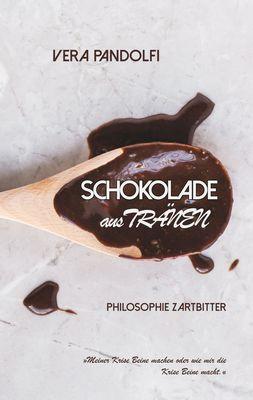 Schokolade aus Tränen