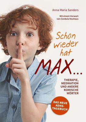 Schon wieder hat Max ...