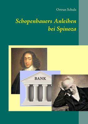 Schopenhauers Anleihen bei Spinoza
