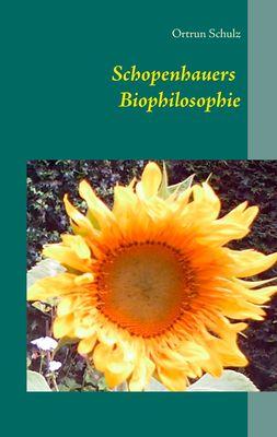 Schopenhauers Biophilosophie