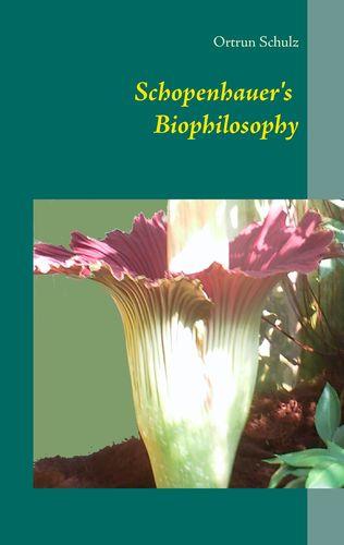 Schopenhauer's Biophilosophy