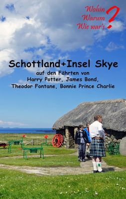 Schottland + Insel Skye
