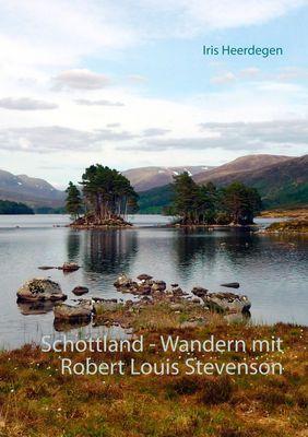 Schottland - Wandern mit Robert Louis Stevenson