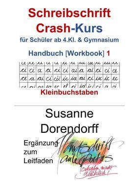Schreibschrift Crash-Kurs Handbuch 1 - Kleinbuchstaben