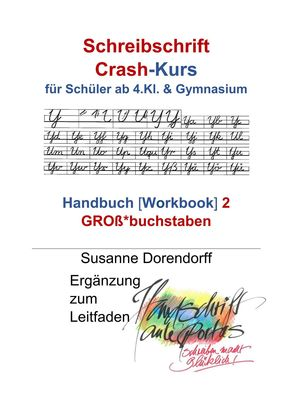 Schreibschrift Crash-Kurs - Handbuch 2 - Großbuchstaben