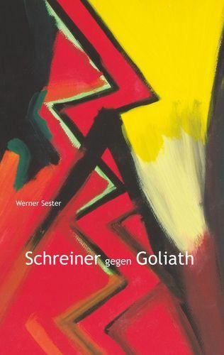 Schreiner gegen Goliath