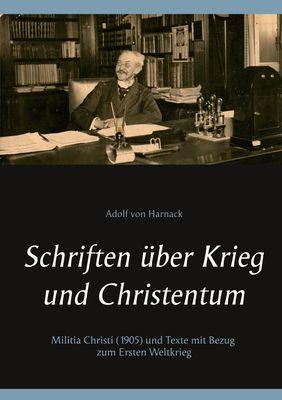 Schriften über Krieg und Christentum