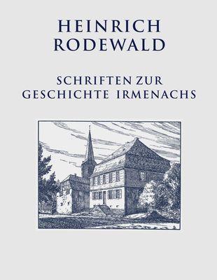 Schriften zur Geschichte Irmenachs