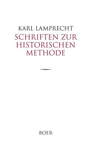Schriften zur historischen Methode