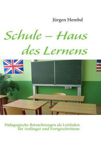 Schule – Haus des Lernens