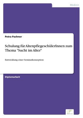 """Schulung für AltenpflegeschülerInnen zum Thema """"Sucht im Alter"""""""