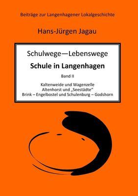 Schulwege – Lebenswege - Schule in Langenhagen II