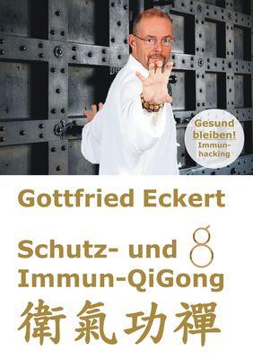 Schutz- und Immun-QiGong