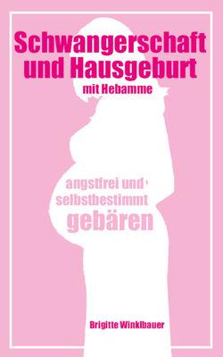 Schwangerschaft und Hausgeburt mit Hebamme
