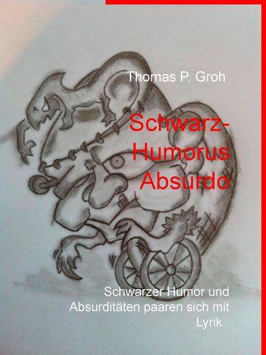 Schwarz- Humorus Absurdo
