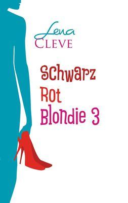 Schwarz Rot Blondie 3