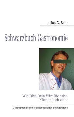 Schwarzbuch Gastronomie