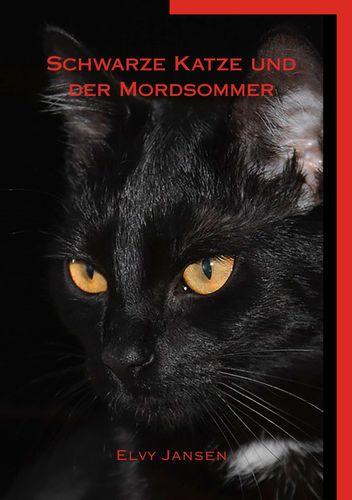 Schwarze Katze und der Mordsommer