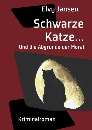 Schwarze Katze...Und die Abgründe der Moral