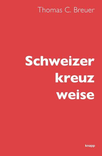 Schweizer kreuz weise
