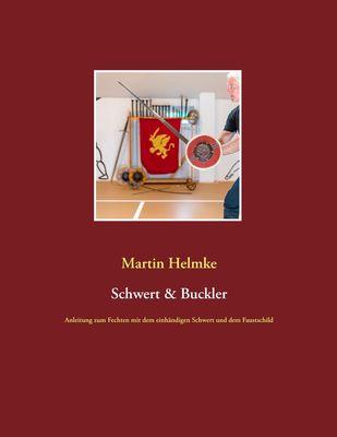 Schwert & Buckler