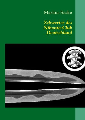 Schwerter des Nihonto-Club Deutschland