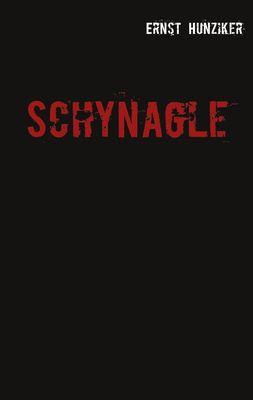 Schynagle