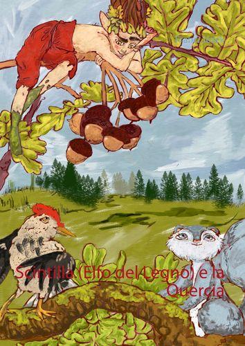Scintilla (Elfo del Legno) e la Quercia