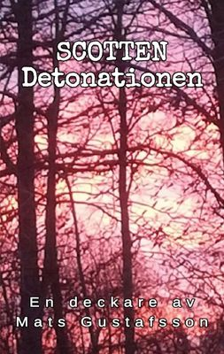 Scotten Detonationen