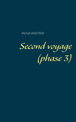 Second voyage (phase 3)