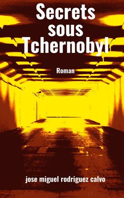 Secrets sous Tchernobyl