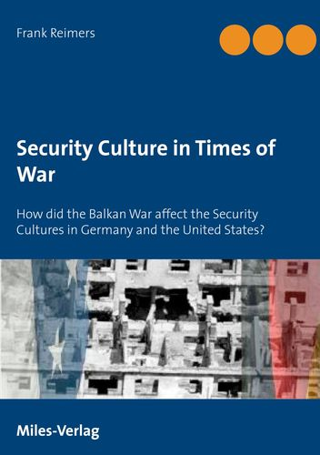 Security Culture in Times of War: