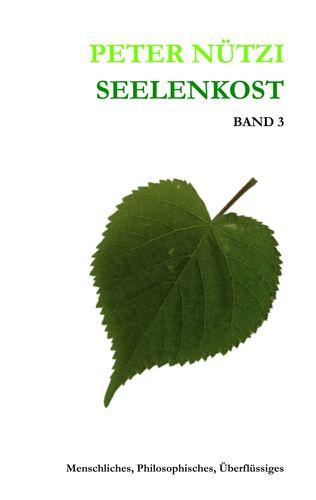 Seelenkost Band 3