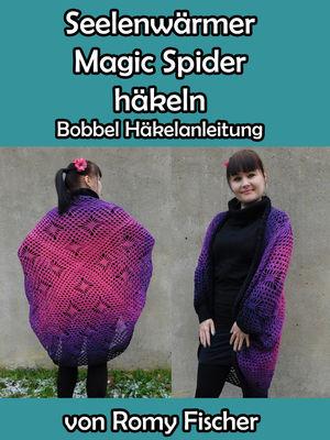 Seelenwärmer Magic Spider häkeln