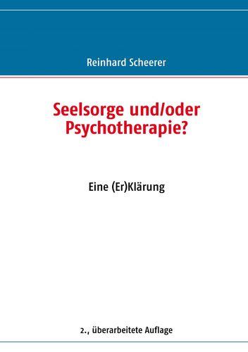 Seelsorge und/oder Psychotherapie?