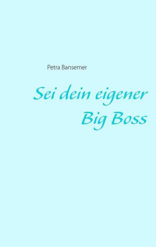 Sei dein eigener Big Boss