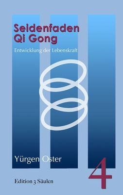 Seidenfaden Qigong