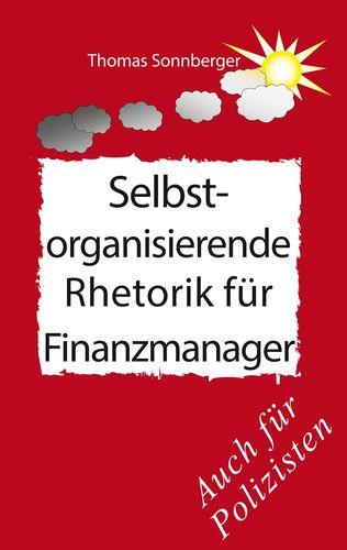 Selbstorganisierende Rhetorik für Finanzmanager