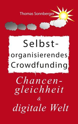 Selbstorganisierendes Crowdfunding