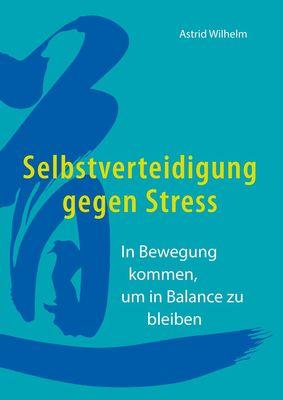 Selbstverteidigung gegen Stress