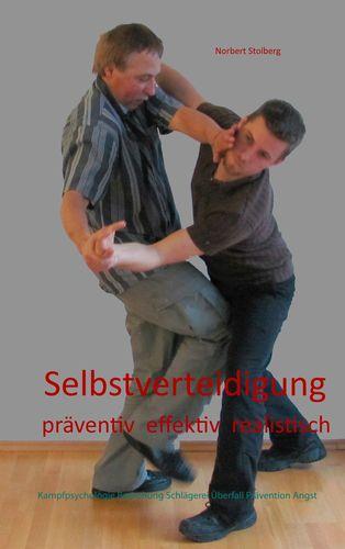 Selbstverteidigung präventiv effektiv realistisch