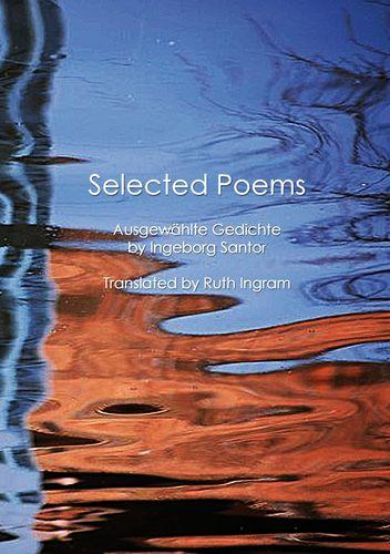 Selected Poems / Ausgewählte Gedichte