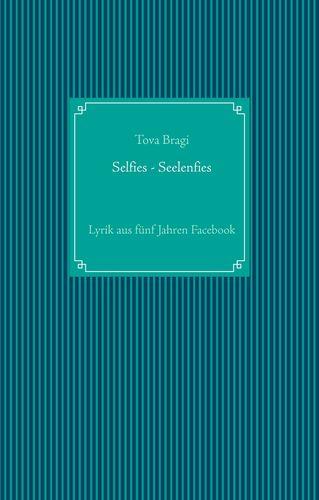 Selfies - Seelenfies