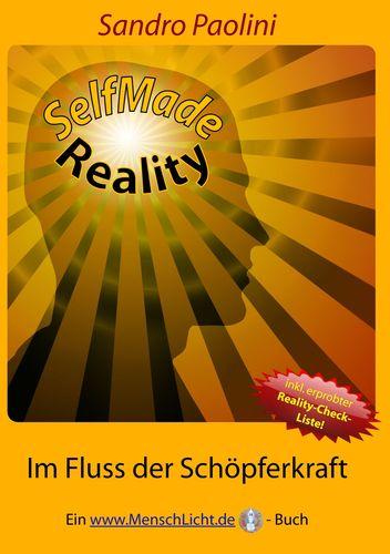 SelfMade Reality