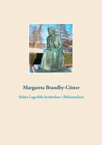 Selma Lagerlöfs berättelser i förkunnelsen