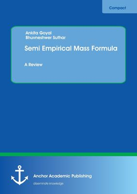 Semi Empirical Mass Formula