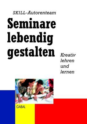 Seminare lebendig gestalten