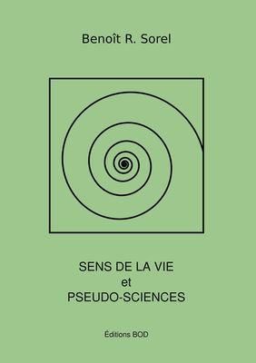 Sens de la vie et pseudosciences