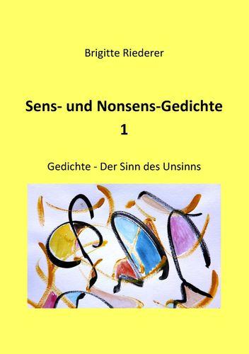 Sens- und Nonsens-Gedichte 1